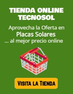 oferta placas solares - tienda online energia solar TECNOSOL
